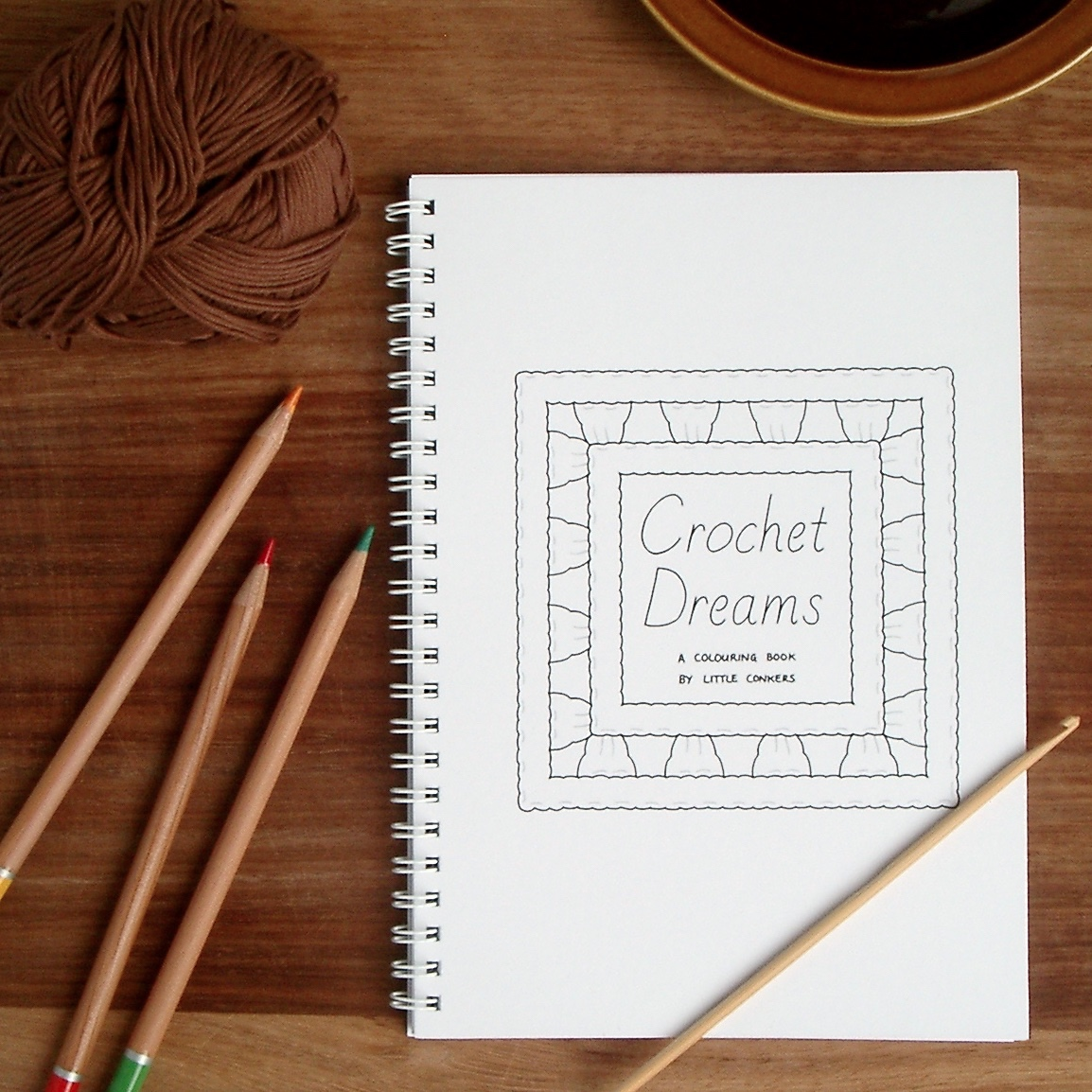 Crochet Dreams Colouring Book by #LittleConkers