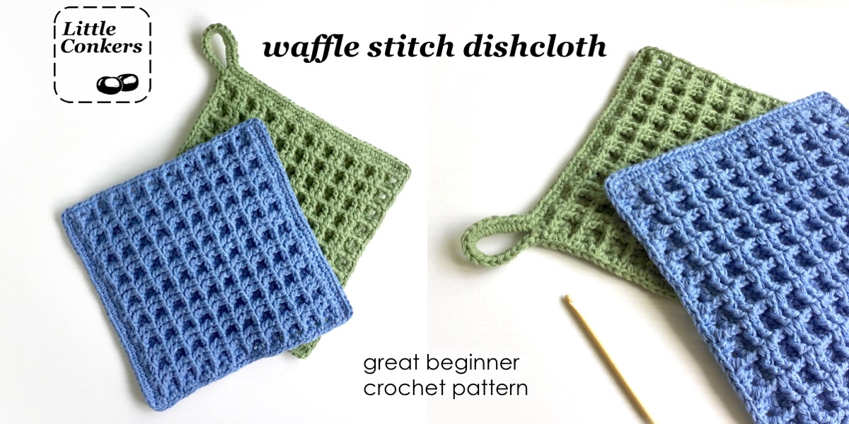 Waffle Stitch Dishcloth Crochet Pattern And Kit Little Conkers